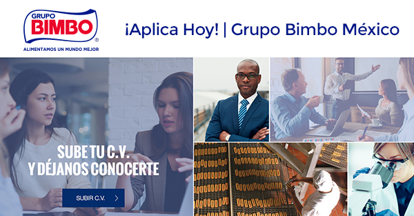 Trabajos Disponibles en Grupo BIMBO México