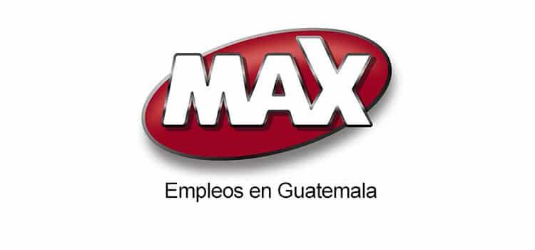 Tiendas Max Empleos