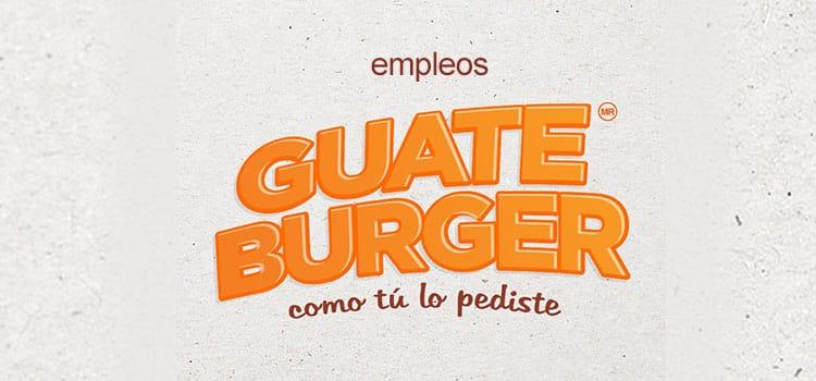 Guateburger empleos