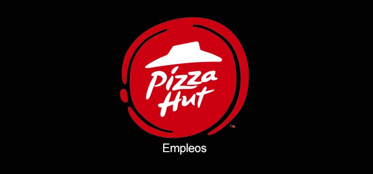 Pizza hut empleos
