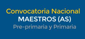 Convocatoria nacional de Maestros